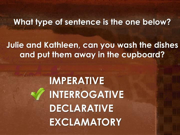 What type of sentence is the one below?