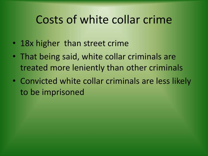 Costs of white collar crime