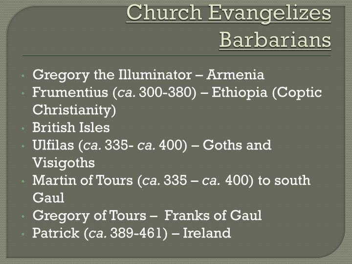 Church Evangelizes Barbarians
