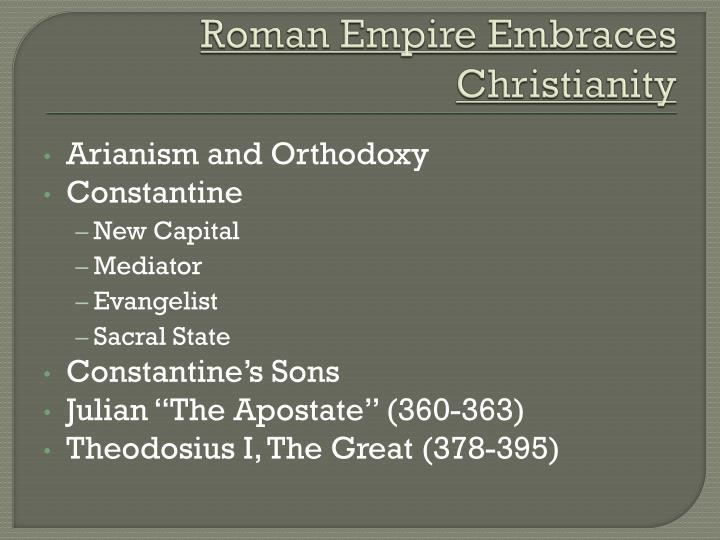 Roman empire embraces christianity