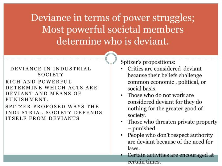 Deviance in terms of power struggles