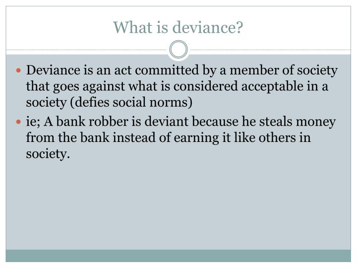 What is deviance