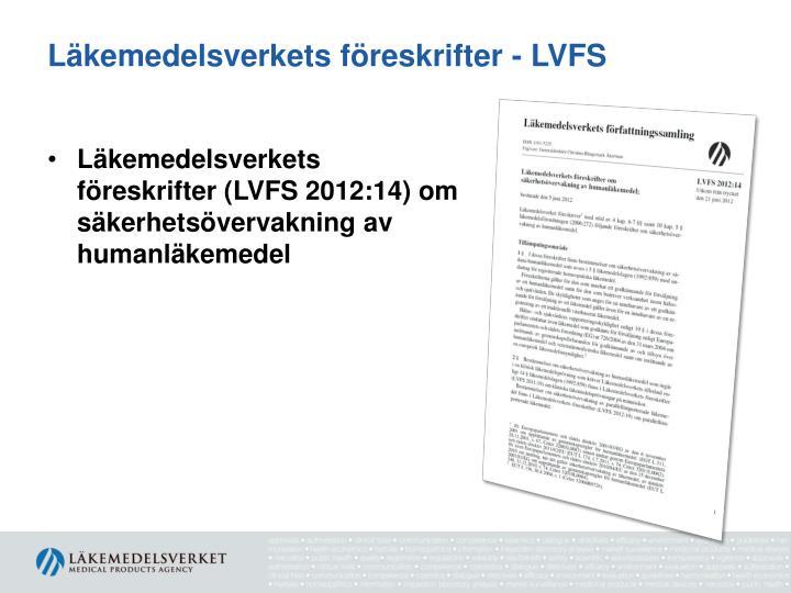 Läkemedelsverkets föreskrifter - LVFS