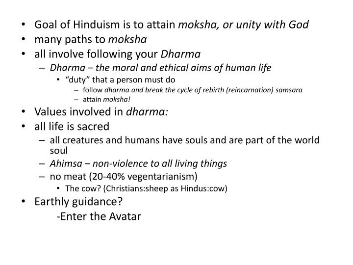 Goal of Hinduism is to attain