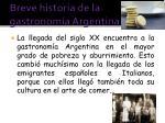 breve historia de la gastronom a argentina