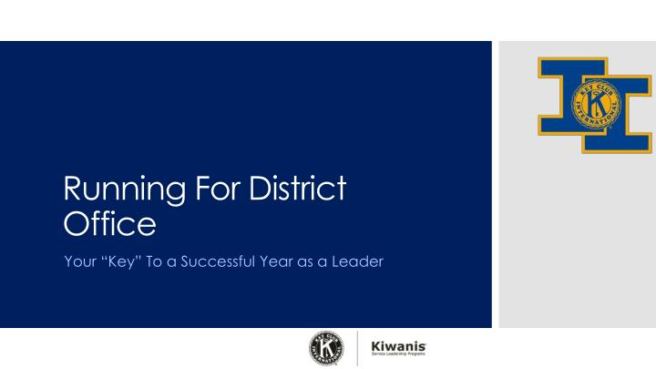 running for district office n.
