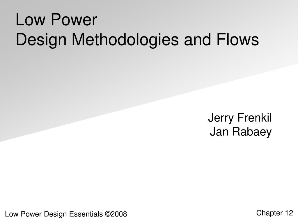 Ppt Low Power Design Methodologies And Flows Powerpoint Presentation Id 1865634