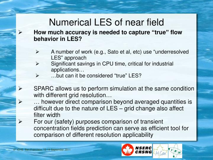 Numerical LES of near field