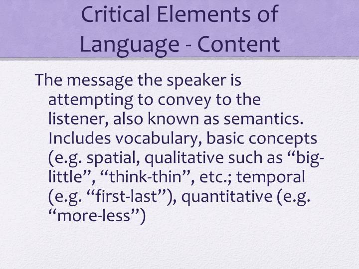 Critical Elements of Language - Content