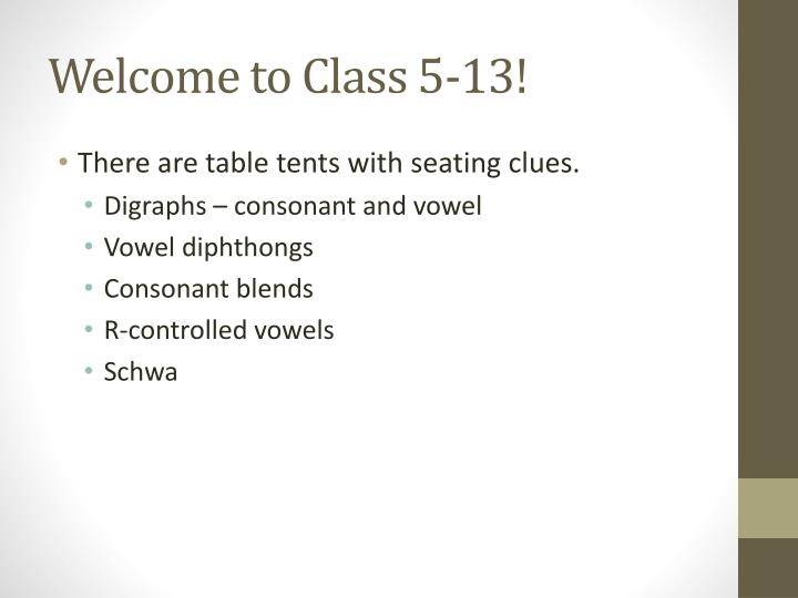 welcome to class 5 13 n.