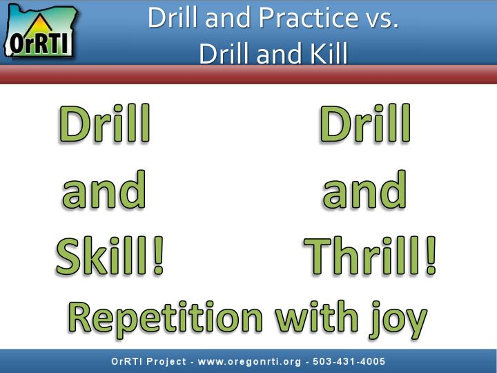 Drill and Practice vs.