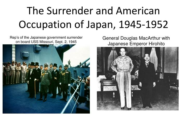 a history of american occupation of japan I viewed a documentary titled japan under american occupation produced and published on the history channel it follows the story of daniel there were scenes of great japanese suffering as a result of american bombings, and then there were scenes of the japanese readily accepting.