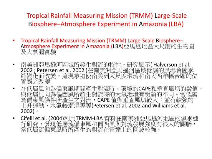 Tropical Rainfall Measuring Mission (TRMM)