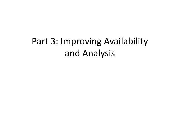 Part 3: Improving Availability