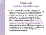 trasparenza modalita di pubblicazione