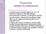 trasparenza obblighi di pubblicazione1