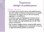 trasparenza obblighi di pubblicazione6