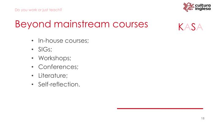 Beyond mainstream courses