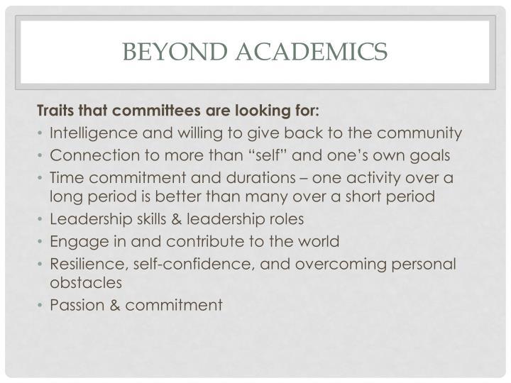 Beyond Academics
