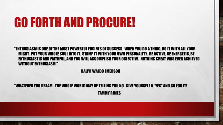 Go forth and Procure!