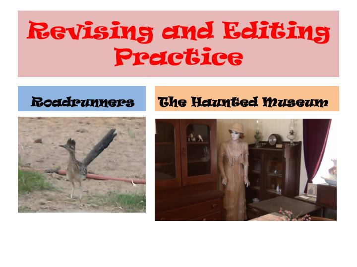 Revising and editing practice