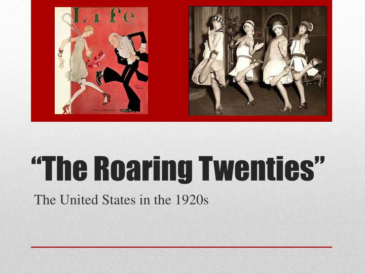 the roaring twenties the best decade