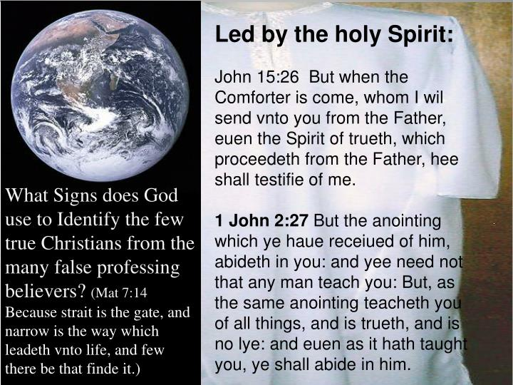 Led by the holy Spirit: