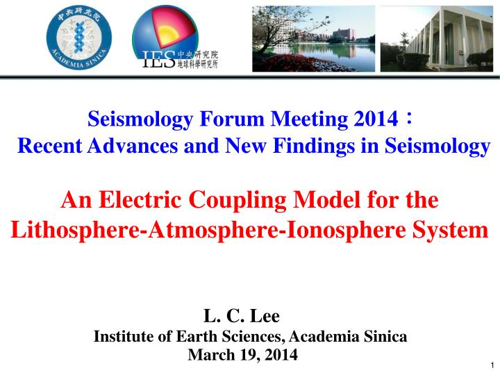 PPT - An Electric Coupling Model for the Lithosphere-Atmosphere-Ionosphere  System PowerPoint Presentation - ID:1866358