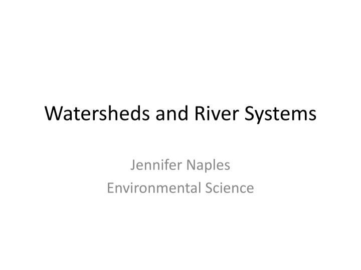 watersheds and river systems n.
