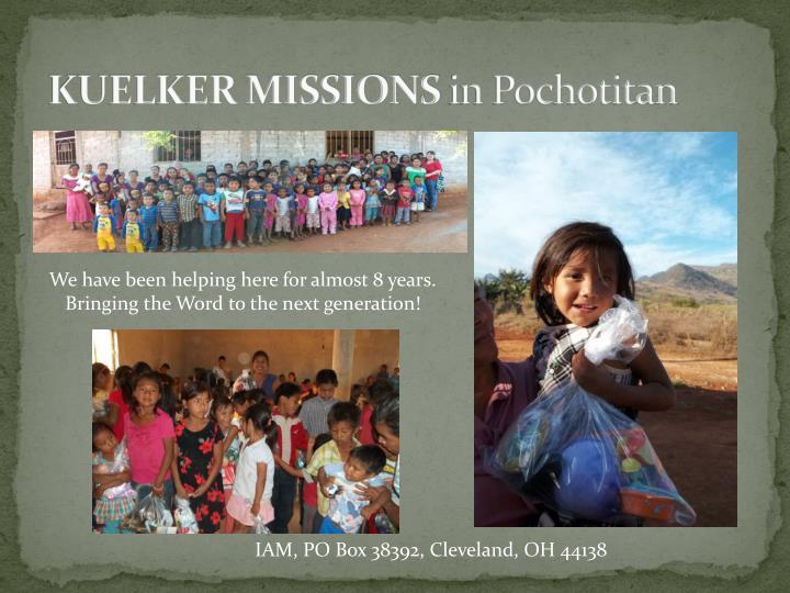 Kuelker missions in pochotitan