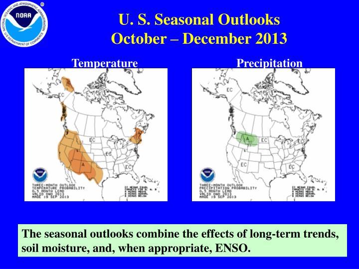 U. S. Seasonal Outlooks