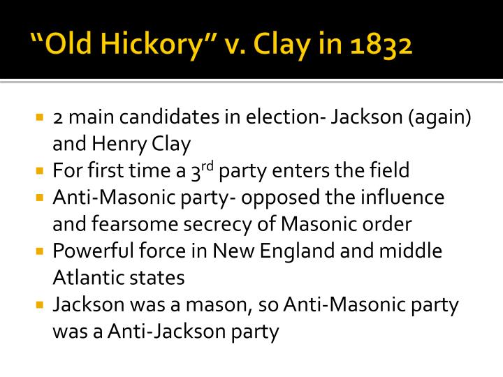 Old hickory v clay in 1832