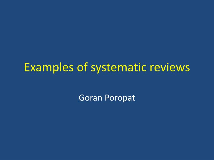 examples of systematic reviews n.