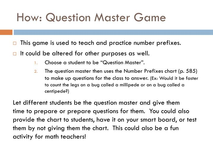 How: Question Master Game