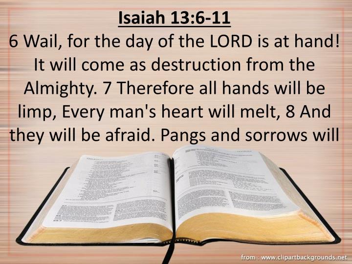 Isaiah 13:6-11