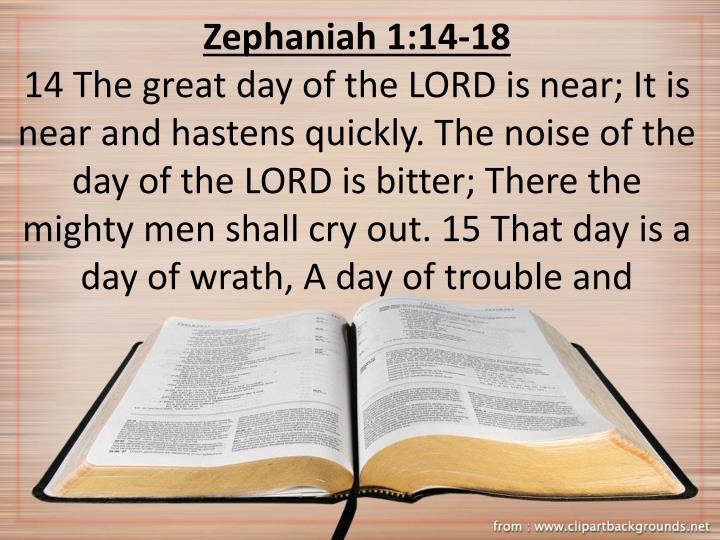 Zephaniah 1:14-18