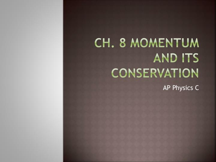 ch 8 momentum and its conservation n.