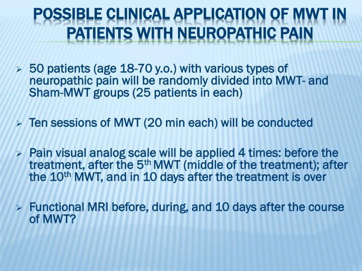 Possible clinical application of mwt in patients with neuropathic pain