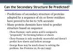 can the secondary structure be predicted