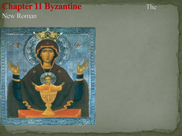 chapter 11 byzantine the new roman n.