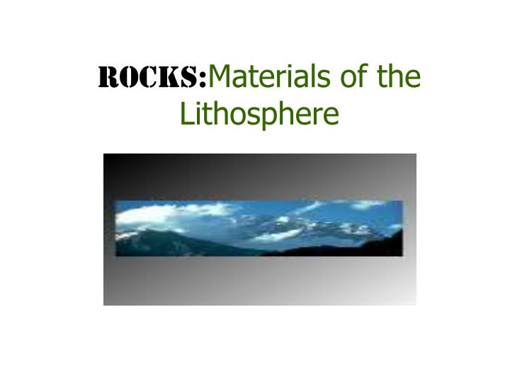 rocks materials of the lithosphere n.
