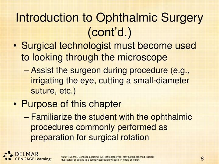 Introduction to Ophthalmic Surgery (cont'd.)