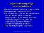 disease modifying drugs i immunomodulators