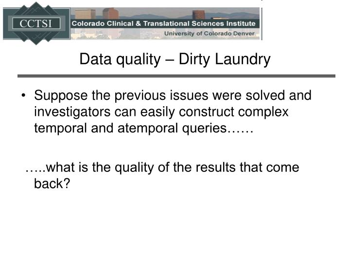 Data quality – Dirty Laundry