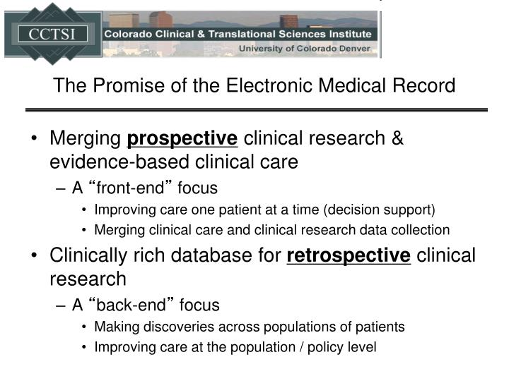 The promise of the electronic medical record