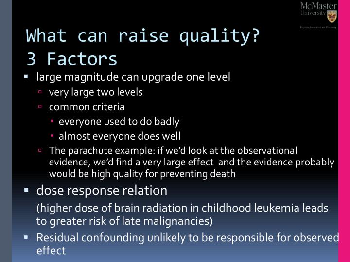 What can raise quality?