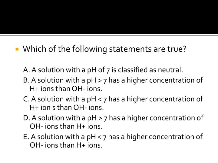 Which of the following statements are true?