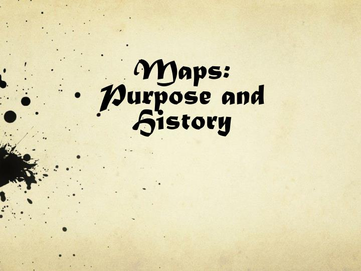 maps purpose and history n.