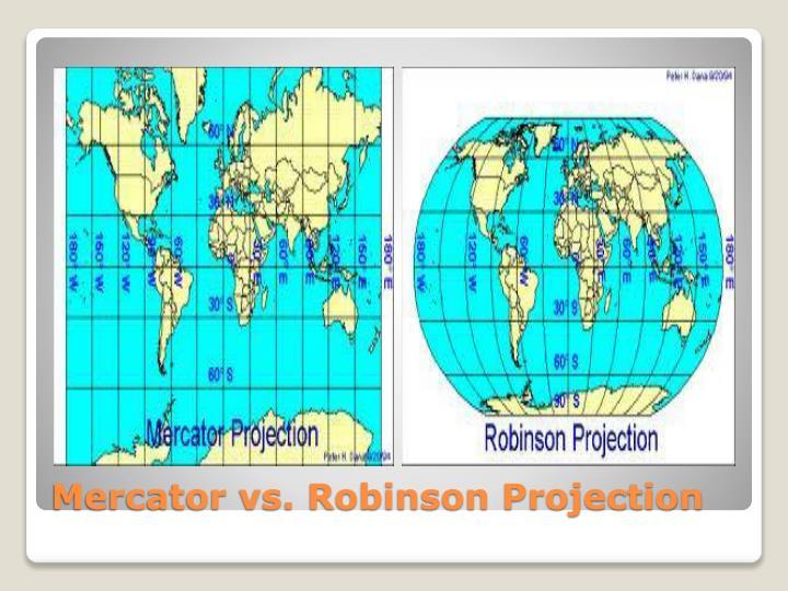 Mercator vs. Robinson Projection