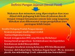 definisi pangan jajanan street food